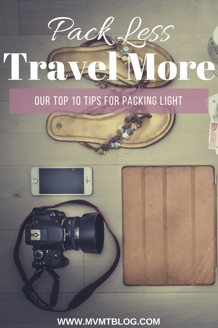 Our Top 10 Tips for Packing Light