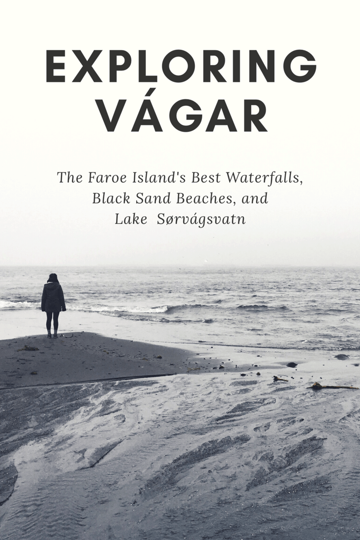 Exploring Vágar: Waterfalls, Black Sand Beaches, Lake Sørvágsvatn