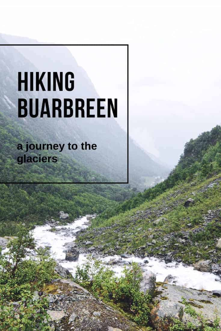Hiking Buarbreen: A Journey to the Glaciers