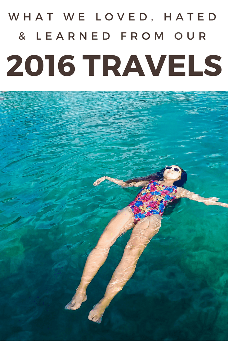 What We Loved, Hated, and Learned From Our 2016 Travels