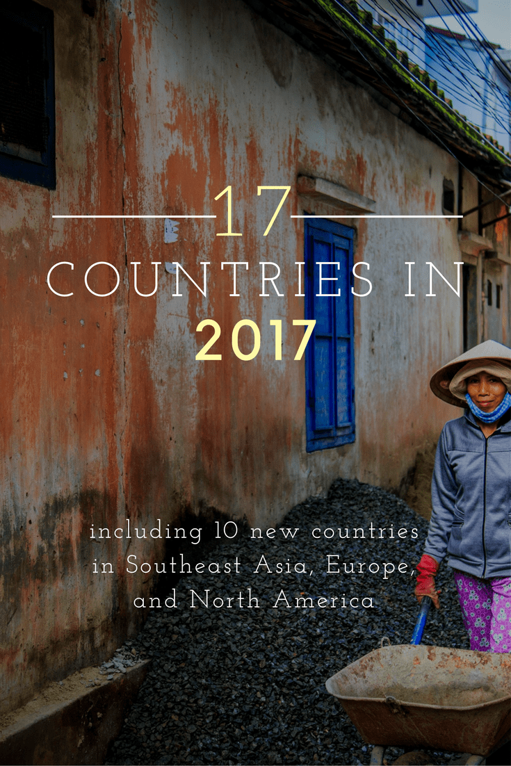 New Year's Resolution: 17 Countries in 2017